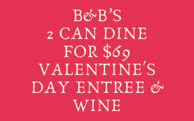 Sunday February 14th — Valentine's Day Menu!!